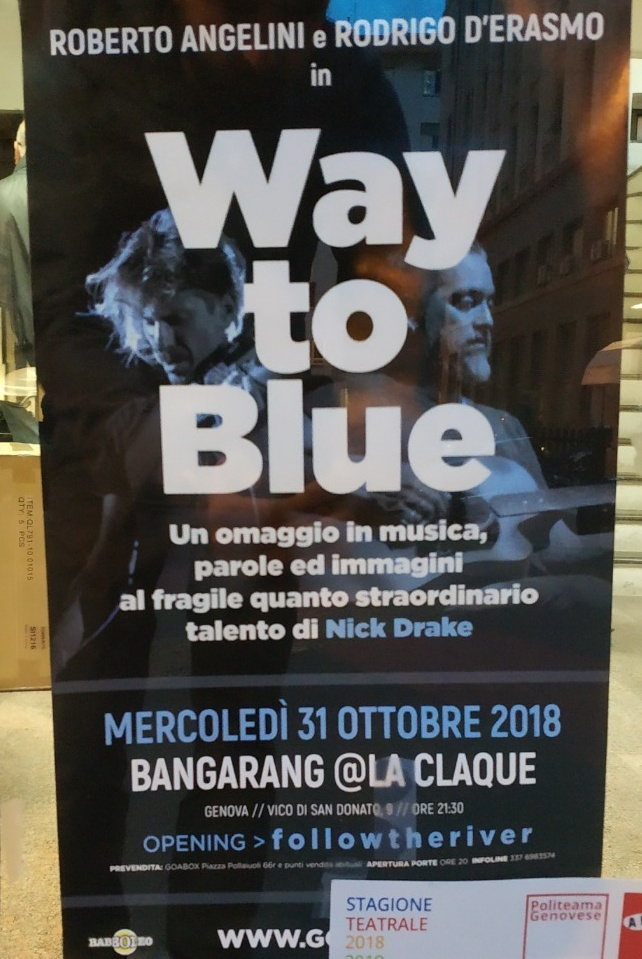 Way To Blue La Claque Piazza dei Tessitori, 16123 Genova Dal 31/10/2018 Al 31/10/2018 21:00 - 00:00