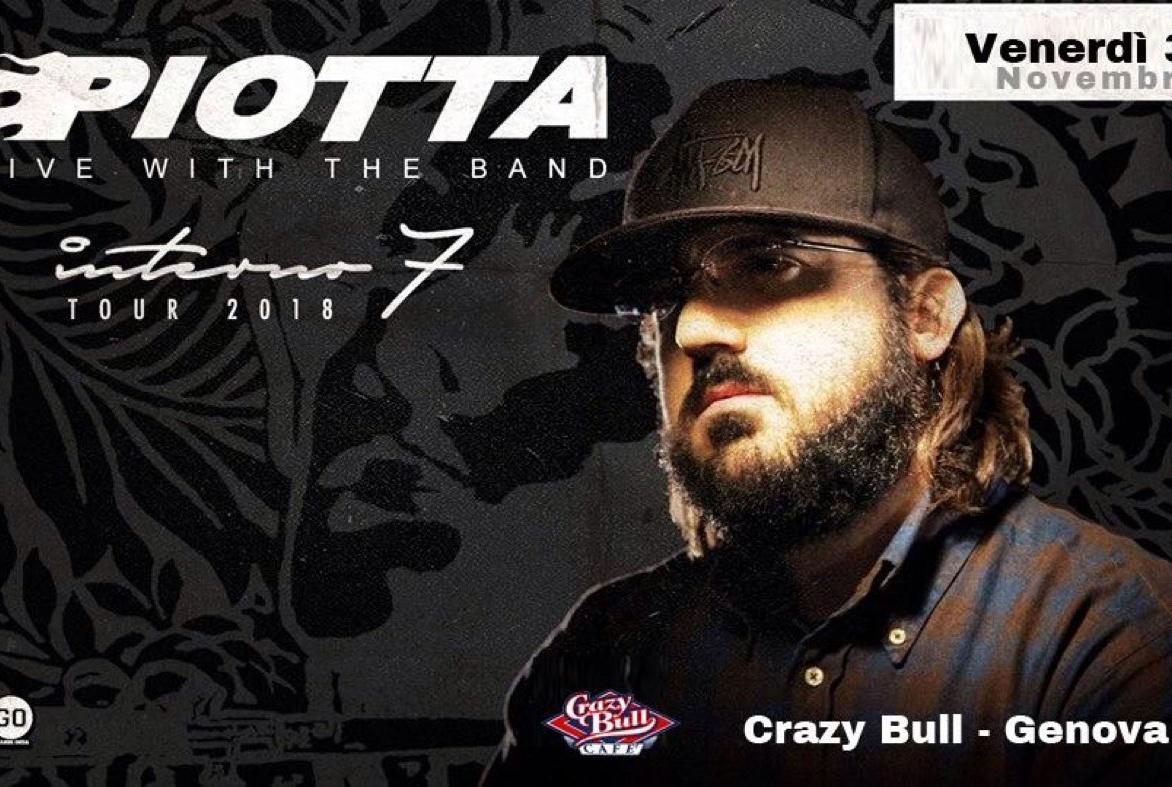 Piotta Crazy Bull Café Via Degola 4 Genova Dal 30/11/2018 Al 30/11/2018 22:00 - 01:00