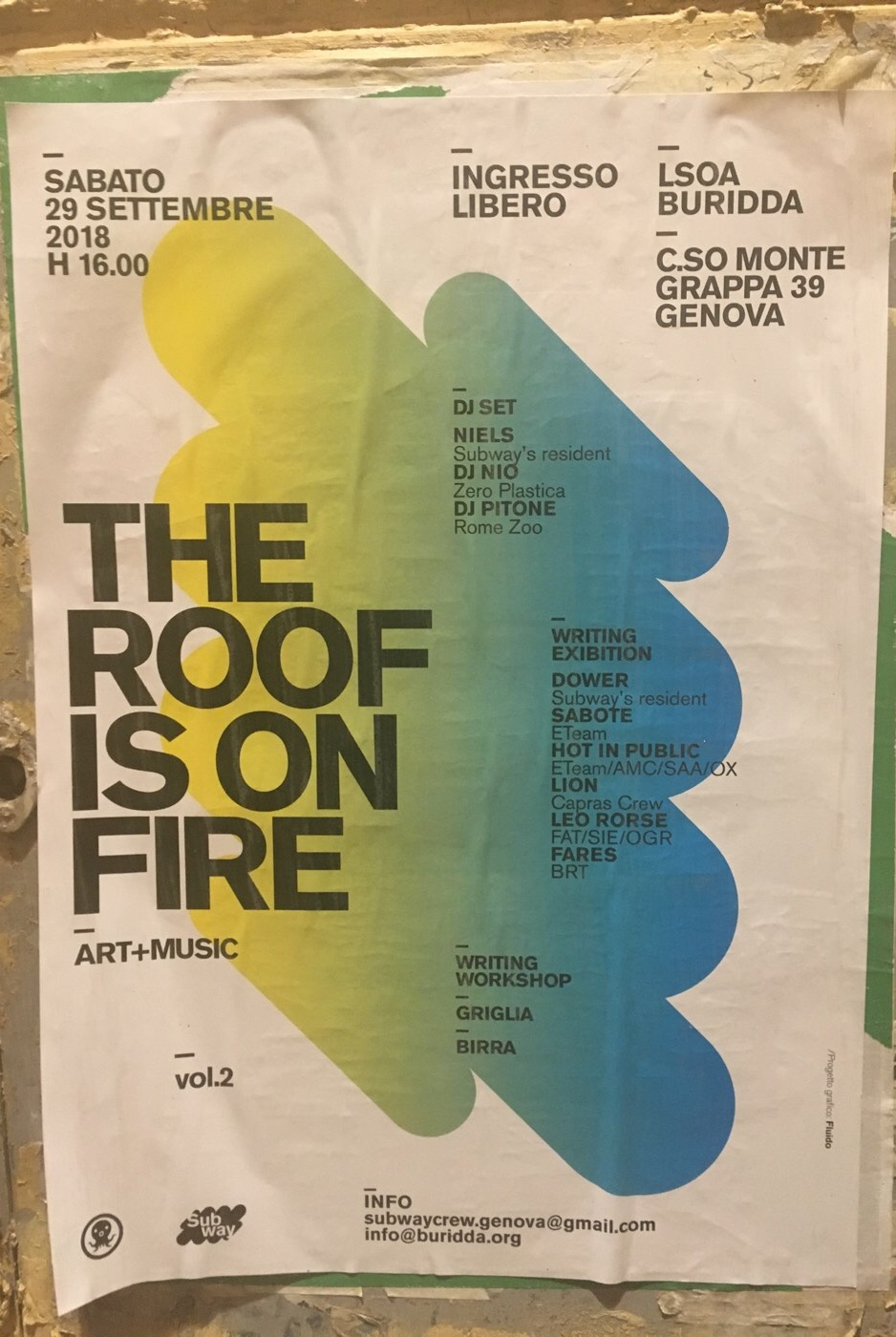 The Roof is on Fire LSOA Buridda Corso Monte Grappa 39, 16137 Genova Dal 29/09/2018 Al 29/09/2018 16:00 - 02:00