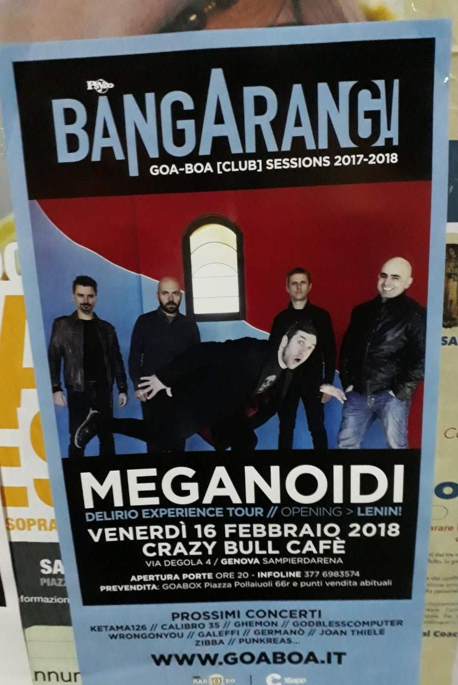 Bangarang - Meganoidi Crazy Bull Café Via Eustachio Degola 4, 16151 Genova Dal 16/02/2018 Al 16/02/2018 20:00 - 00:00