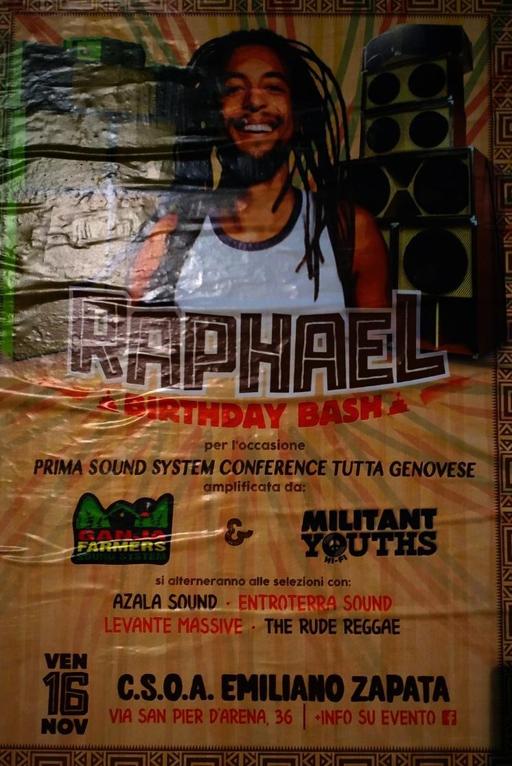 Raphael birthday Bash CSOA Zapata Via San Pier d'Arena 36, 16151 Genova Dal 16/11/2018 Al 16/11/2018 21:00 - 03:00