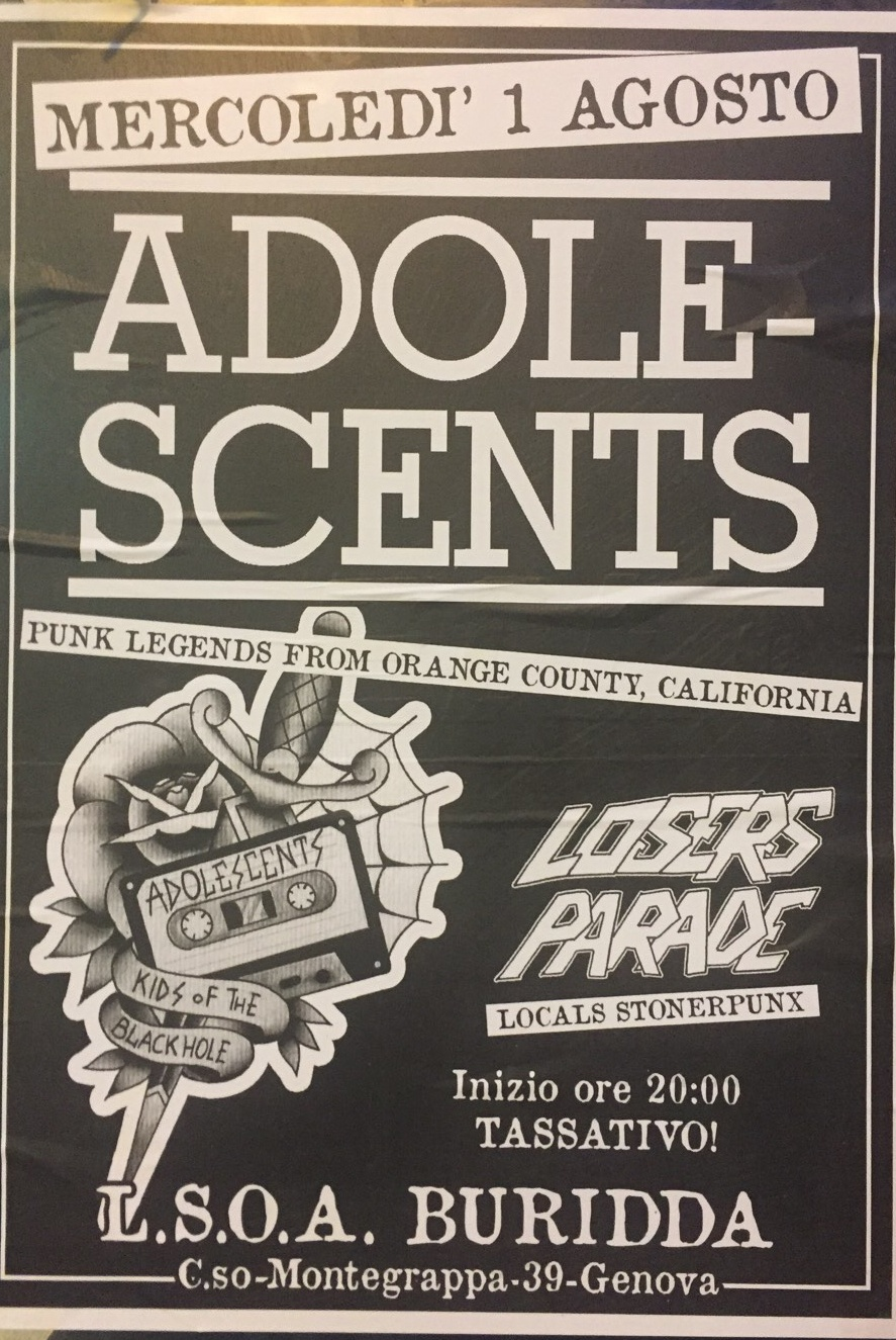 Adolescents - Punk Legends from California LSOA Buridda Corso Monte Grappa 39, 16137 Genova Dal 01/08/2018 Al 01/08/2018 20:00 - 00:00