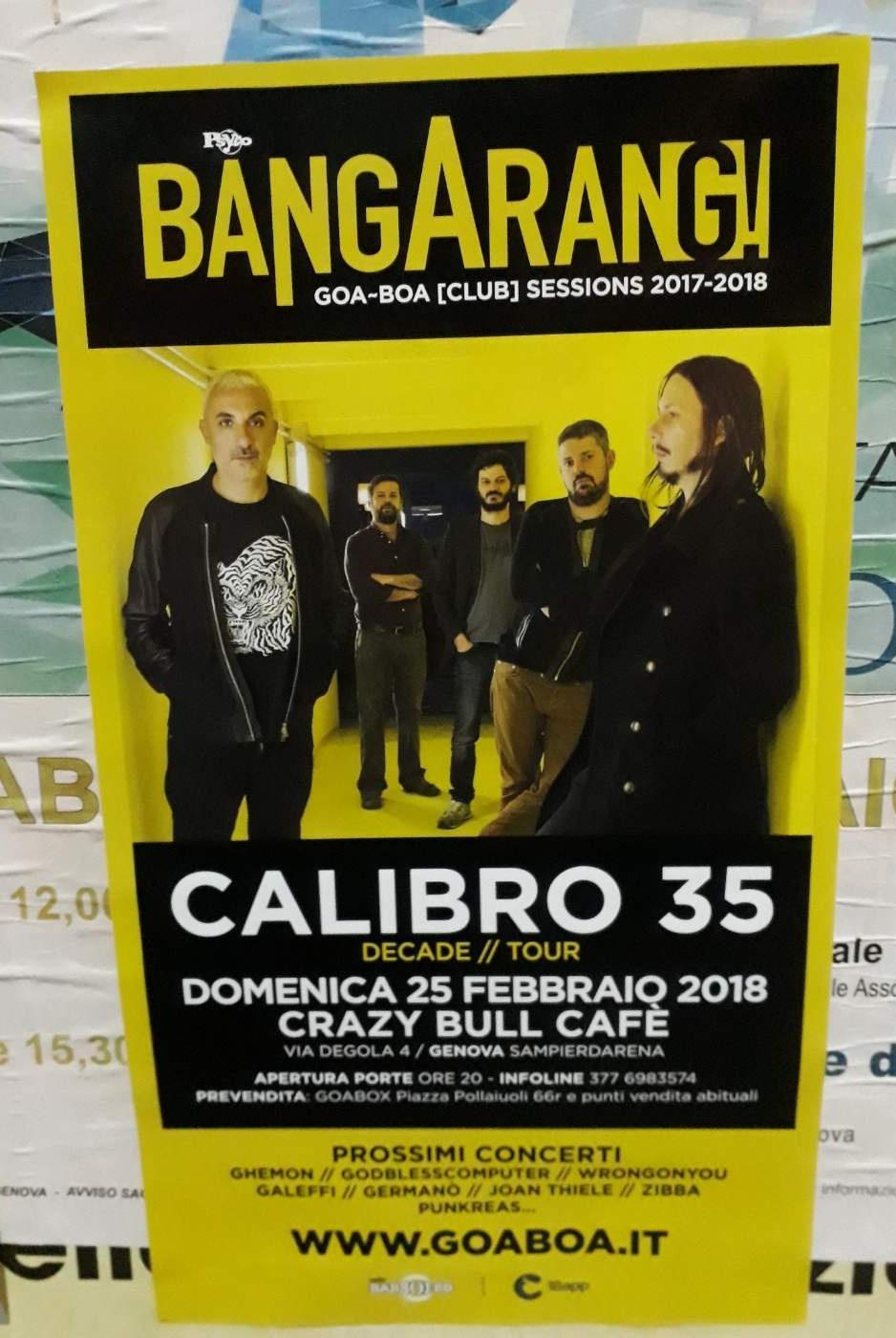 Bangarang - Calibro 35 Crazy Bull Café Via Eustachio Degola 4, 16151 Genova Dal 25/02/2018 Al 25/02/2018 20:00 - 00:00