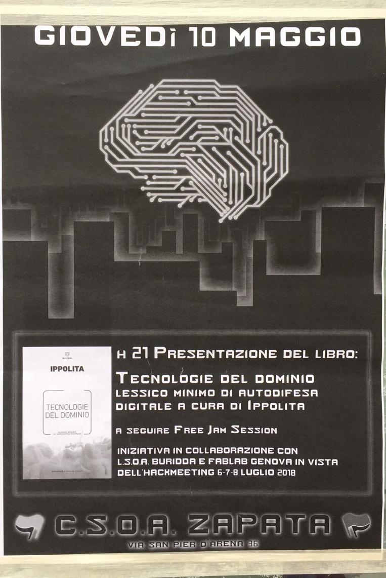 Presentazione del libro: Tecnologie del dominio CSOA Zapata Via San Pier d'Arena 36, 16151 Genova Dal 10/05/2018 Al 10/05/2018 21:00 - 23:00