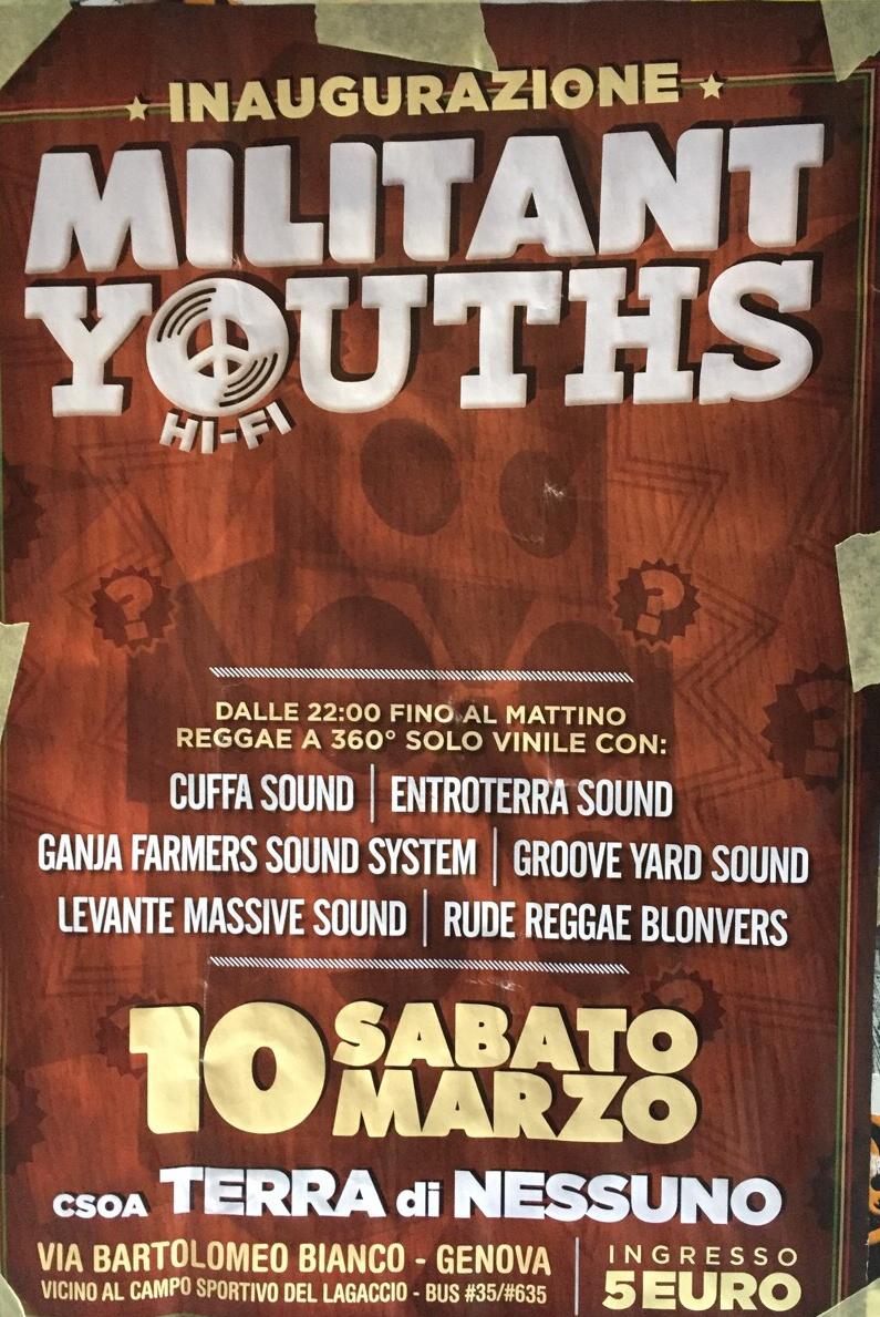 Militant Youths CSOA TDN - Terra Di Nessuno Via Bartolomeo Bianco 4, 16127 Genova Dal 10/03/2018 Al 10/03/2018 22:00 - 05:00