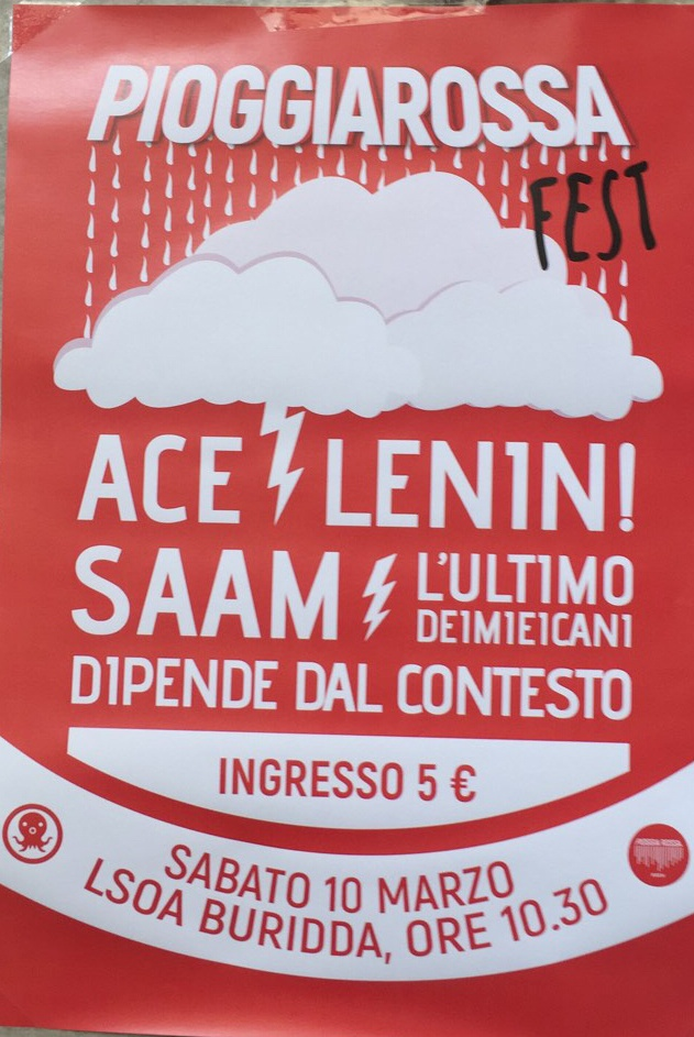 Pioggia Rossa Fest Vol.1 LSOA Buridda Corso Monte Grappa 39, 16137 Genova Dal 10/03/2018 Al 10/03/2018 21:00 - 03:00