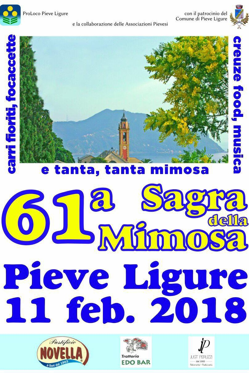 61a Sagra della Mimosa 2018 Pieve Alta Pieve Ligure Dal 05/02/2018 Al 11/02/2018 07:00 - 19:30