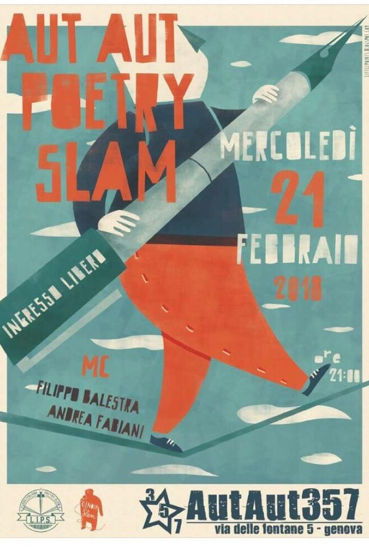 AutAut Slam Poetry AutAut357 Via delle Fontane 5, 16123 Genova Dal 21/02/2018 Al 21/02/2018 20:00 - 00:00
