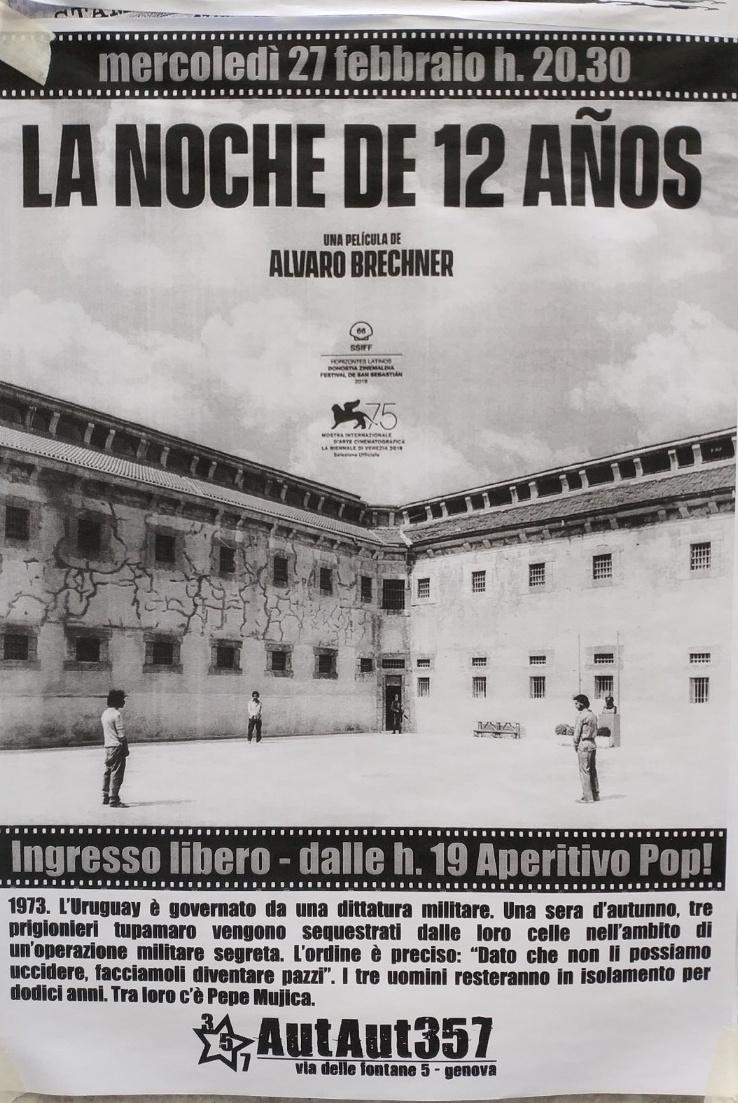 La Noche de 12 años AutAut357 Via delle Fontane 5, 16123 Genova Dal 27/02/2019 Al 27/02/2019 19:00 - 00:00