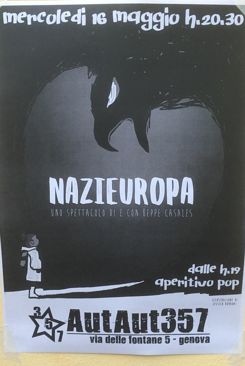 Nazieuropa AutAut357 Via delle Fontane 5, 16123 Genova Dal 16/05/2018 Al 16/05/2018 20:30 - 02:00