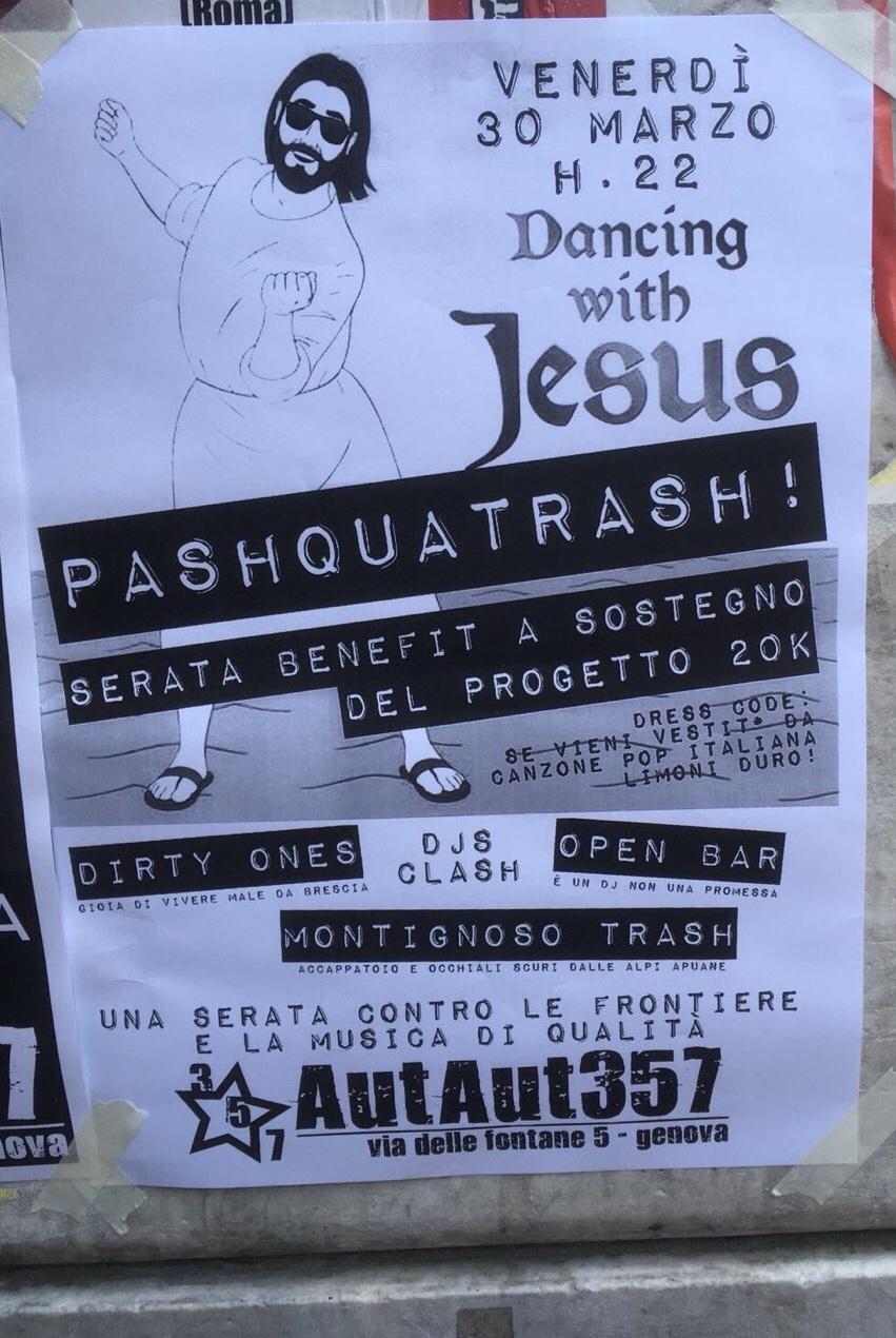 Pashquatrash AutAut357 Via delle Fontane 5, 16123 Genova Dal 30/03/2018 Al 30/03/2018 22:00 - 03:00