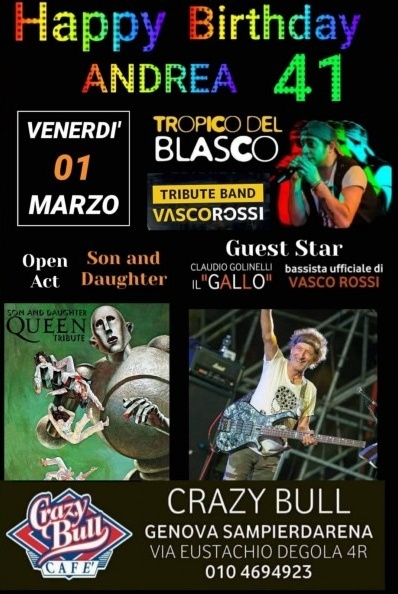 Vasco +Gallo +Queen @CRAZY BULL Crazy Bull Cafe Via Eustachio Degola 4, 16151 Genova Dal 01/03/2019 Al 01/03/2019 21:00 - 02:00