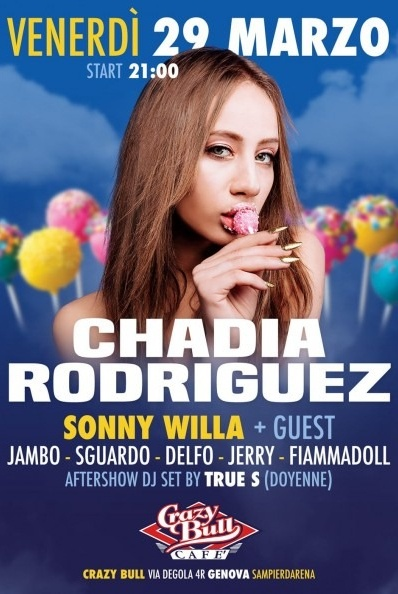 Chadia Rodriguez @ Crazy Bull Crazy Bull Cafe Via Eustachio Degola 4, 16151 Genova Dal 29/03/2019 Al 29/03/2019 21:00 - 02:00