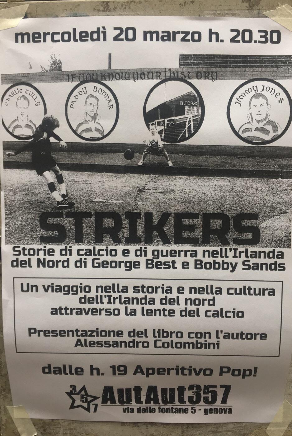 Strikers AutAut357 Via delle Fontane 5, 16123 Genova Dal 20/03/2019 Al 20/03/2019 19:00 - 22:00