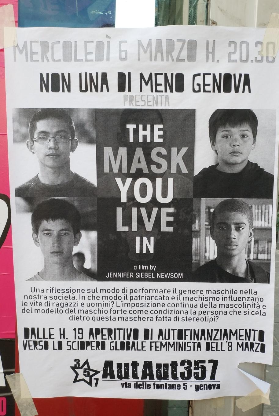 The Mask You Live in AutAut357 Via delle Fontane 5, 16123 Genova Dal 06/03/2019 Al 06/03/2019 19:00 - 01:00