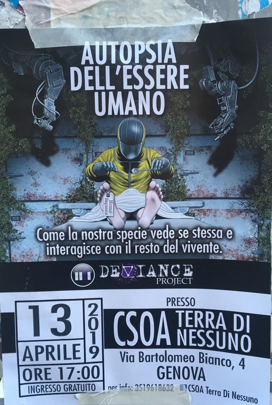 Autopsia dell'Essere Umano CSOA TDN - Terra Di Nessuno Via Bartolomeo Bianco 4, 16127 Genova Dal 13/04/2019 Al 13/04/2019 17:00 - 00:00