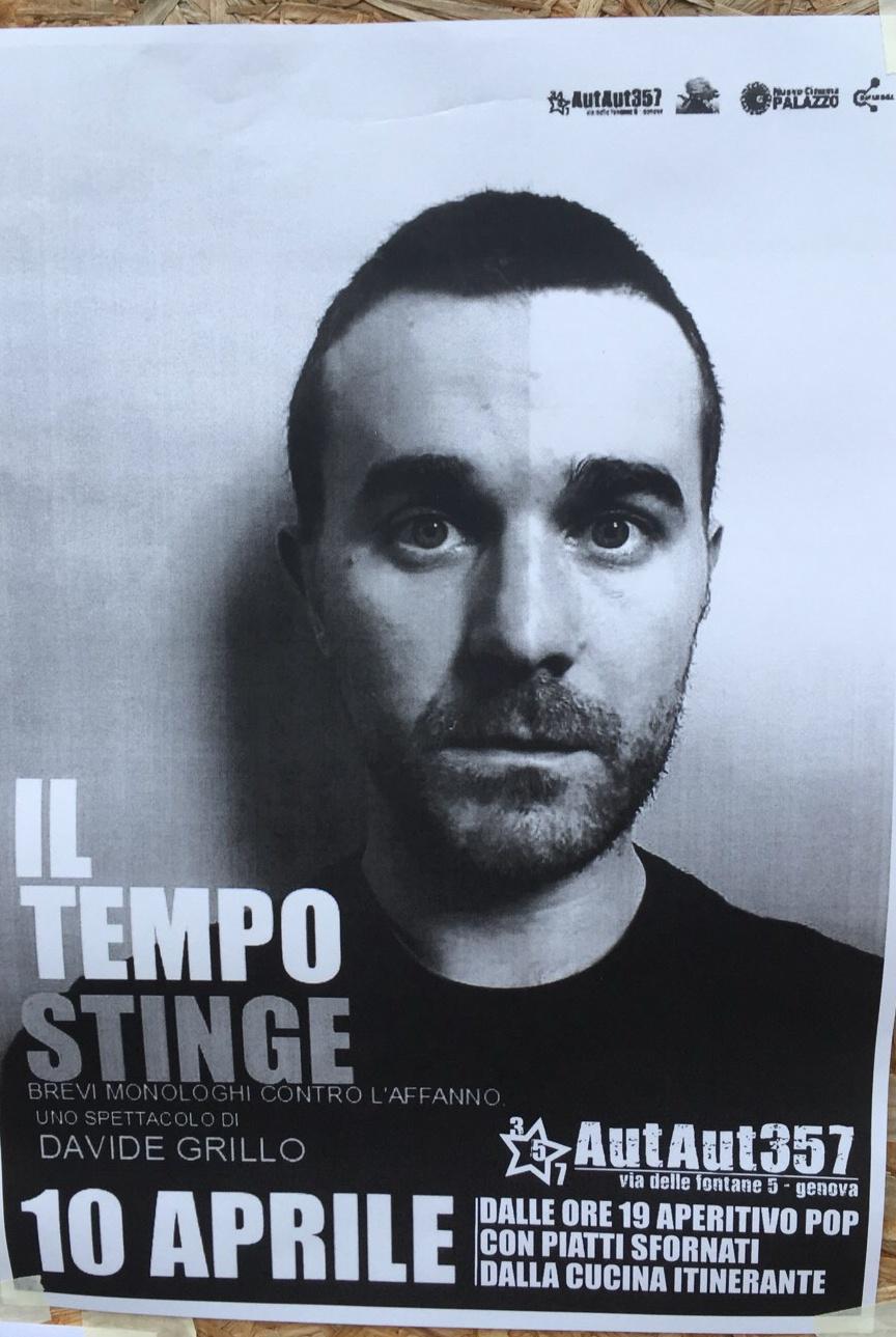 Davide Grillo / Il Tempo Stinge AutAut357 Via delle Fontane 5, 16123 Genova Dal 10/04/2019 Al 10/04/2019 19:00 - 23:00