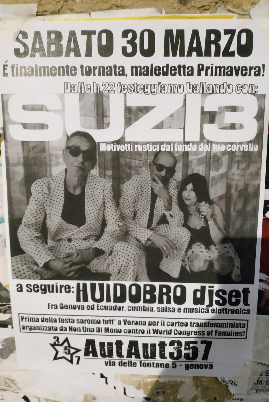 Suzi3 / Huidobro dj set AutAut357 Via delle Fontane 5, 16123 Genova Dal 30/03/2019 Al 30/03/2019 22:00 - 03:00